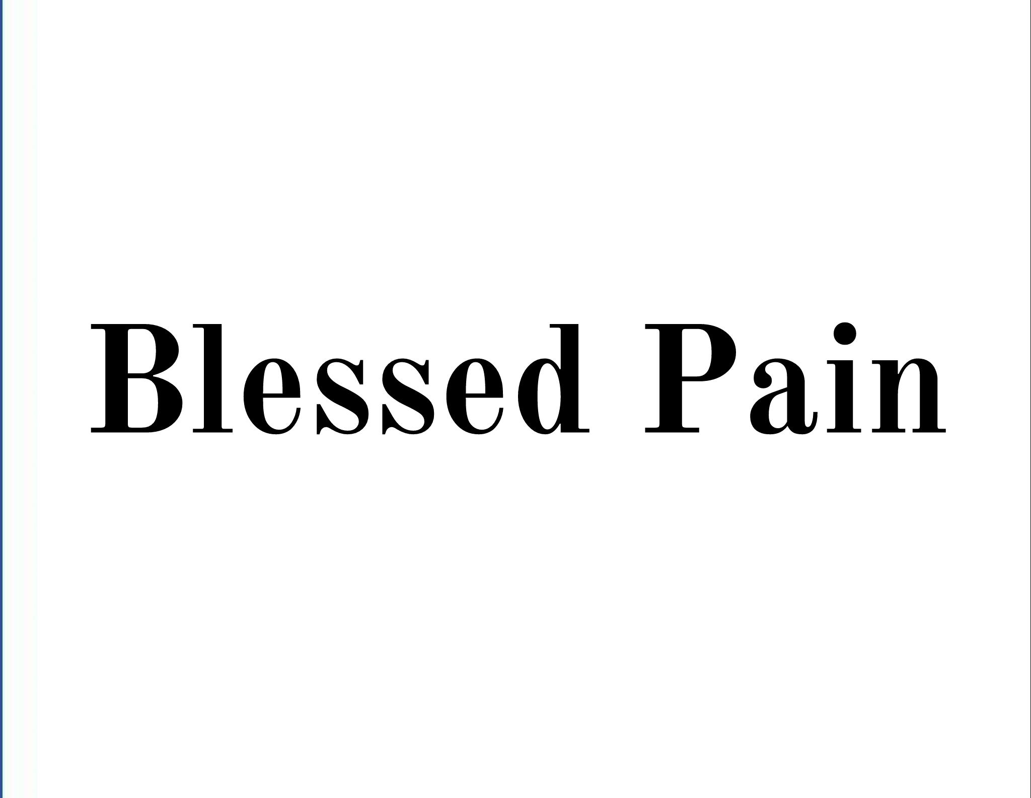 Blessed Pain